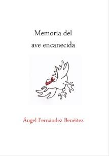 Cubierta de 'Memoria del ave encanecida'