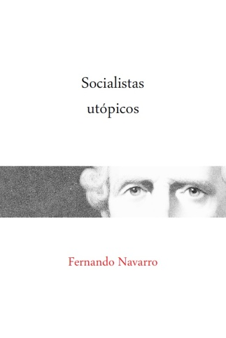 Fernando Navarro, Socialistas utópicos