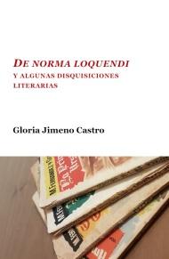 Gloria Jimeno Castro, 'De norma loquendi'